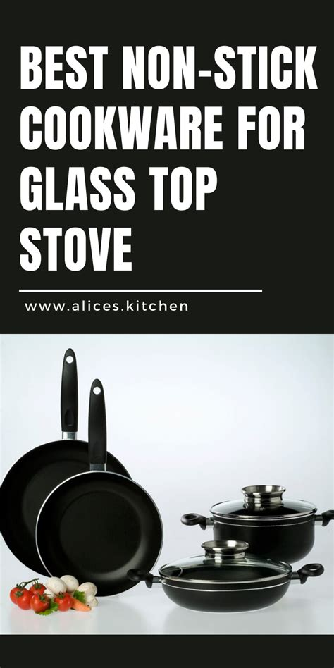 glass stove stick non cookware pans alices kitchen