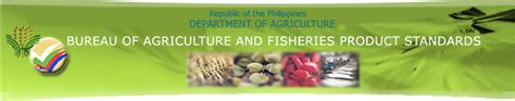 bureau of product standards bureau of agriculture and fisheries product standards bafps republic of the philippines