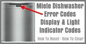 Miele Dishwasher Error Codes Display  U0026 Light Indicator
