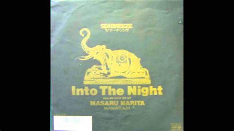 Masaru Narita (成田 勝) - Into The Night [HQ] - YouTube
