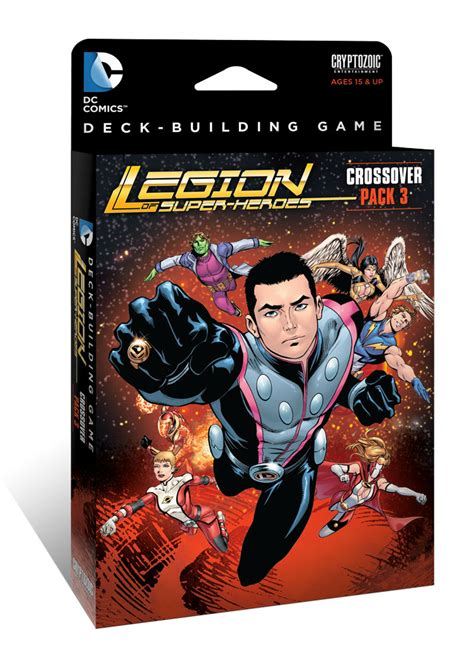 Dc Deck Building Expansion Release Date by Dc Comics Deck Building Crossover Pack 3 Legion Of