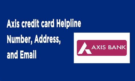 Axis bank credit card helpline number. Axis credit card Helpline Number, Address, and Email - Customer Care Number