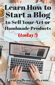 How to Start a Blog to Sell Your Art or Handmade Products ...