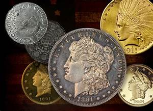 Numismatic Rare Coins - Tangible Investments