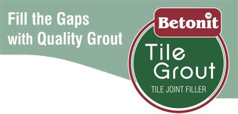 betonit tile grout fill the gaps with quality grout