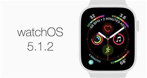 watchos 5 1 2 for apple series 4 series 3 series 2 series 1