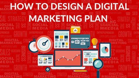 digital marketing plan 7 steps to build an effective digital marketing plan