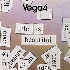 """Life Is Beautiful""2006: Vega 4 
