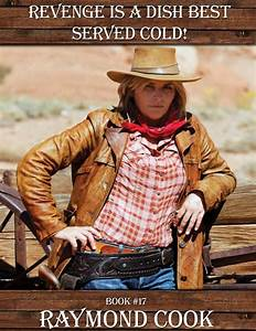 Revenge Is A Dish Best Served Cold! Book #17   western ebooks