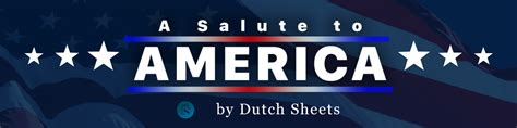 a salute to america dutch sheets ministries