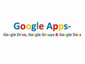 Google drive google docs and google groups for Documents in google groups