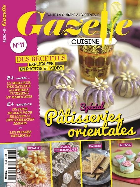 magazine gazelle cuisine gazelle cuisine n 11 janvier 2016 spécial pâtisseries