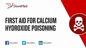 First Aid For Calcium Hydroxide Poisoning