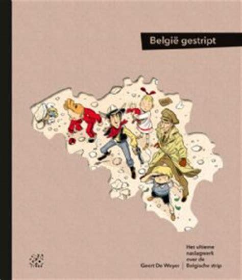 Len Bestellen Belgie by Belgi 235 Gestript Boek De Weyer Bestellen Stripboeken