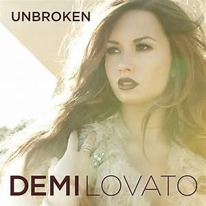 TRACKLIST Demi Lovato 'Unbroken' Album | Release Date ...