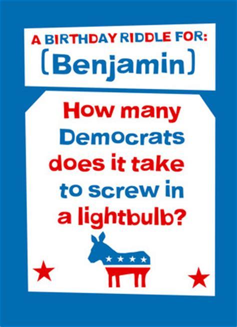 birthday riddle democrat birthday riddle happy birthday card cardstore