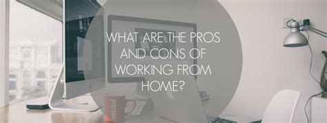 pros and cons of working from home what are the pros and cons of working from home 20four7va