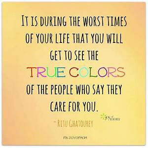 Top 25 ideas about True Colors Quotes on Pinterest | True ...