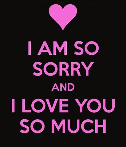 Sorry Am Quotes Much Quote Girlfriend Latest
