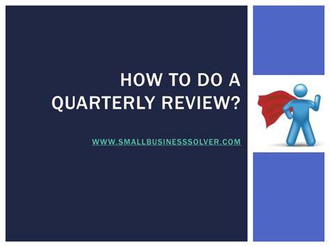 quarterly review smallbusinesssolver