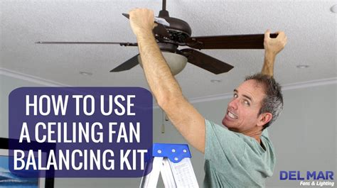 balancing a ceiling fan how to use a ceiling fan balancing kit youtube