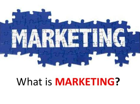 What S Marketing by Chapter 1 Introduction To Marketing