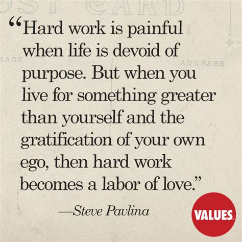 hard work  painful  life  devoid  purpose