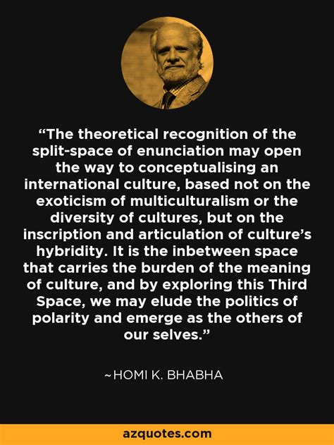 homi  bhabha quote  theoretical recognition