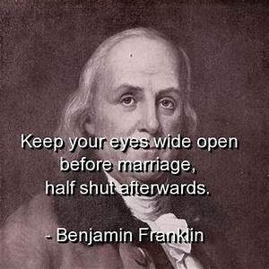 Benjamin franklin, quotes, sayings, marriage, quote ...
