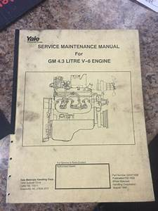 Yale Gm Model 4 3 Litre V6 Engine Shop Service Repair