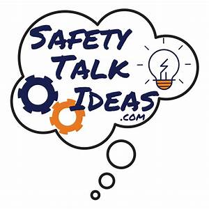 Terms of Use - Safety Talk Ideas