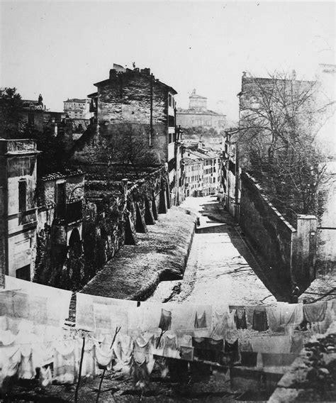 Via Capo Le Roma by Via Capo Le Ora Via Pinciana Anno 1865 Roma B N