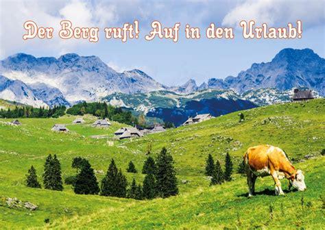 Schönen Urlaub Berge by Der Berg Ruft Einladungskarten Spr 252 Che Echte