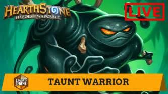 Hearthstone Taunt Warrior Livestream April Youtube