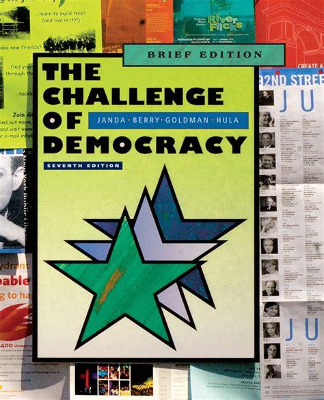 The Challenge Of Democracy  9781305954922 Cengage
