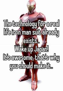 The technology for a real life iron man suit already ...