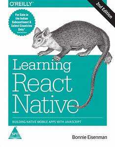 Books    Learning React Native  Building Native Mobile