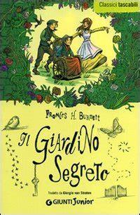 recensione libro il giardino segreto il giardino segreto frances hodgson burnett