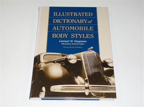 Illustrated Dictionary Of Automobile Body Styles Haajanen 2003
