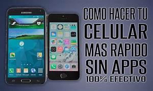Como Hacer Tu Celular Samsung Mas Rapido  Sin Apps