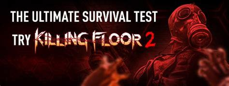 killing floor 2 kinguin blog news from kinguin net killing floor 2 is upon us