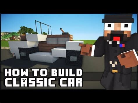minecraft car design vintage classic car design presented by keralis