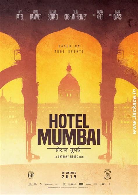 hotel mumbai box office budget cast crew hit  flop