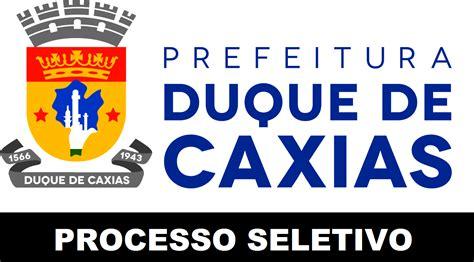PREFEITURA de DUQUE DE CAXIAS (RJ) abre PROCESSO SELETIVO ...