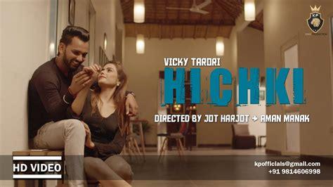 Hichki Nahi Rukni Mp3 Song Free Download