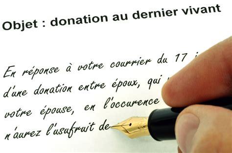 donation du vivant plafond tout savoir sur la donation au dernier vivant