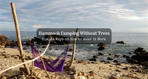Hammock Setup Without Trees by Hammock Cing Without Trees Simple Ways On How To Make