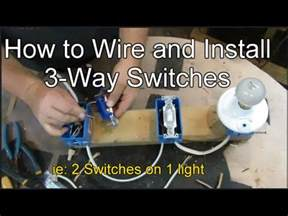 how to wire and install 3 way switches