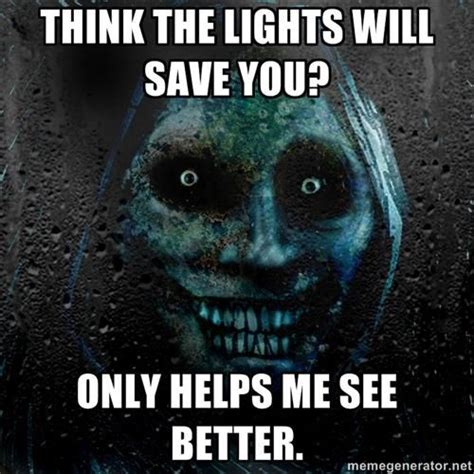 Scary Ghost Meme - i knew it this is why i need to live in the city the lights are always on in the city lauren