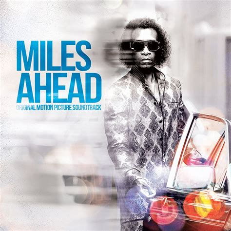 Miles Ahead Original Motion Picture Soundtrack  Miles Davis